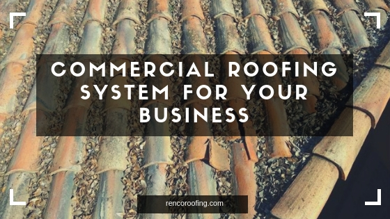 commercial roofing, Commercial Roofing System for Your Business