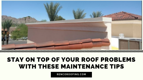 Roof Problems, Stay on Top of Your Roof Problems with these Maintenance Tips