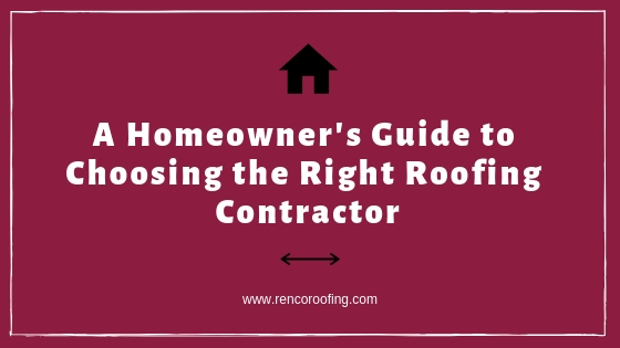 Roofing Contractor, A Homeowner's Guide to Choosing the Right Roofing Contractor
