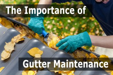 importance of gutter maintenance