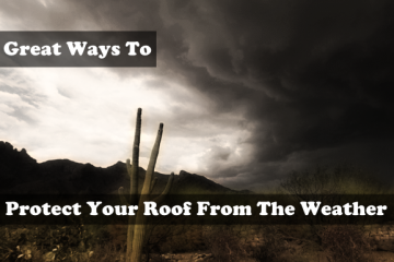 protect your roof from the weather