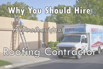hire a professional roofing contractor
