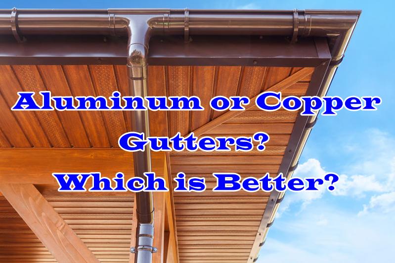 Aluminum or Copper Gutters