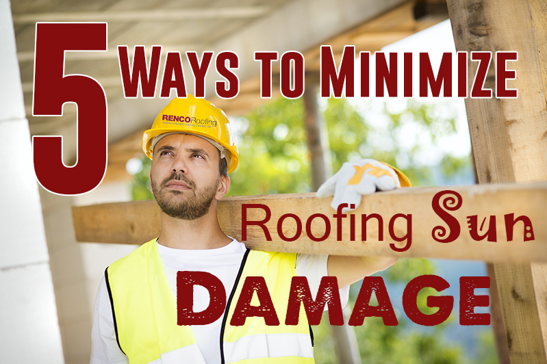 Minimize Roofing Sun Damage